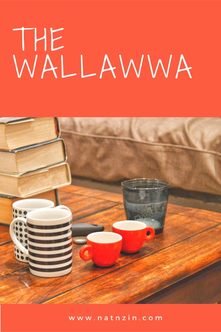 The Wallawwa NatnZin